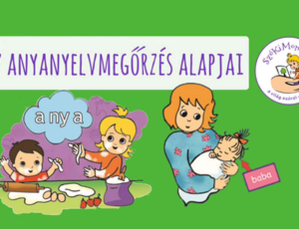 Az anyanyelvmegőrzés alapjai