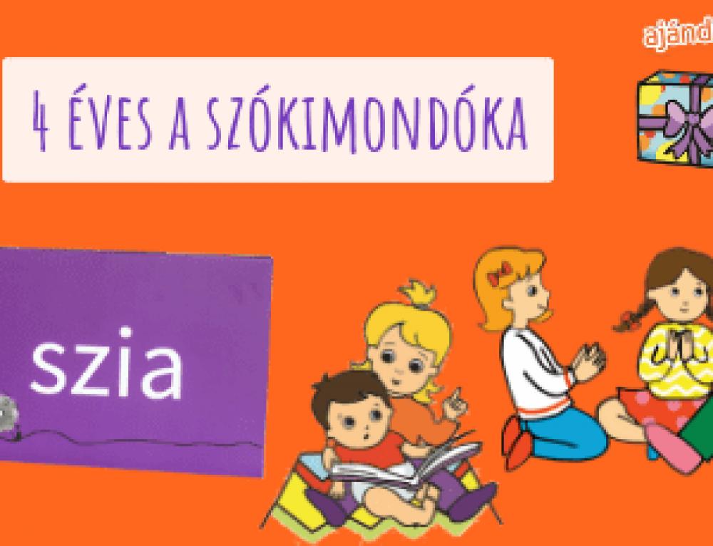 4 éves a SzóKiMondóka ars poetica