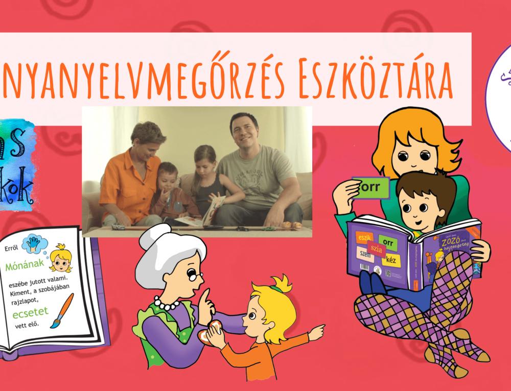 Az anyanyelvmegőrzés eszközei és erőforrásai